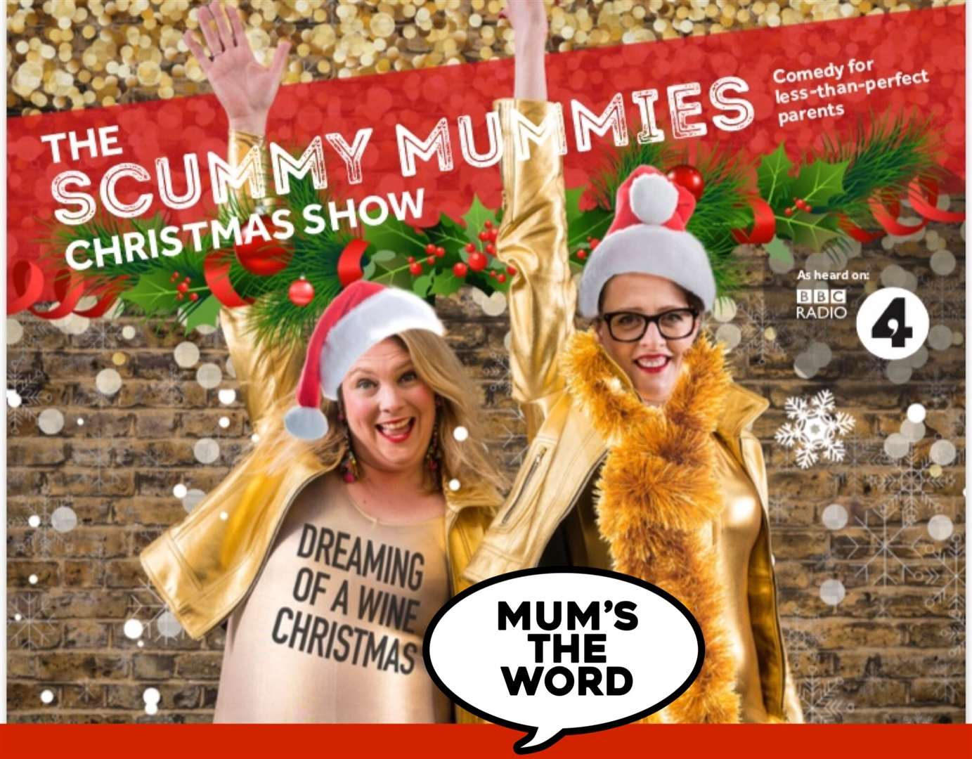 The Scummy Mummies are coming to Kent for one-date only